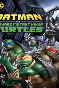 Batman-Vs-Teenage-Mutant-Ninja-Turtles-2019