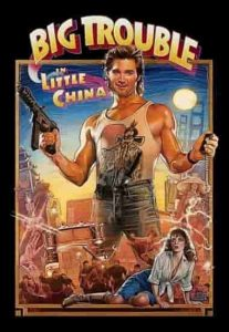 Big Trouble in Little China Full Movie