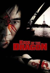 Kiss Of The Dragon Full Movie